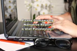 paano gumawa ng narrative report