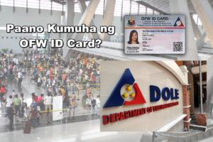 paano kumuha ng ofw id card