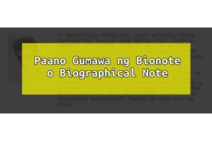 paano gumawa ng bionote