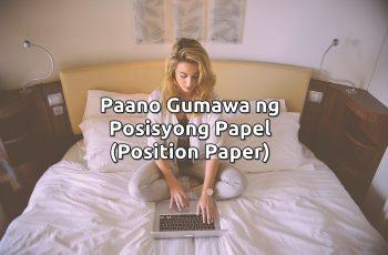 paano gumawa ng posisyong papel